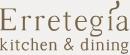 Erretegia kitchen & dining
